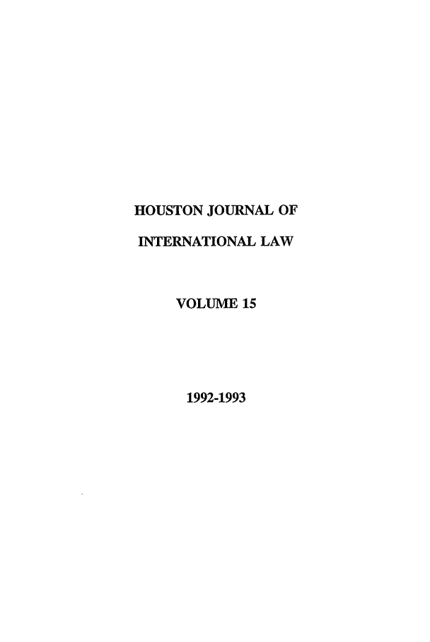 handle is hein.journals/hujil15 and id is 1 raw text is: HOUSTON JOURNAL OF