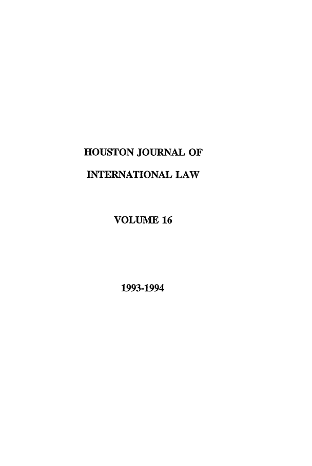 handle is hein.journals/hujil16 and id is 1 raw text is: HOUSTON JOURNAL OF