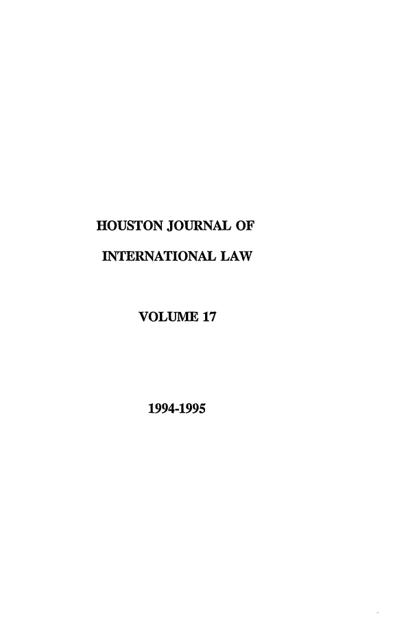 handle is hein.journals/hujil17 and id is 1 raw text is: HOUSTON JOURNAL OF