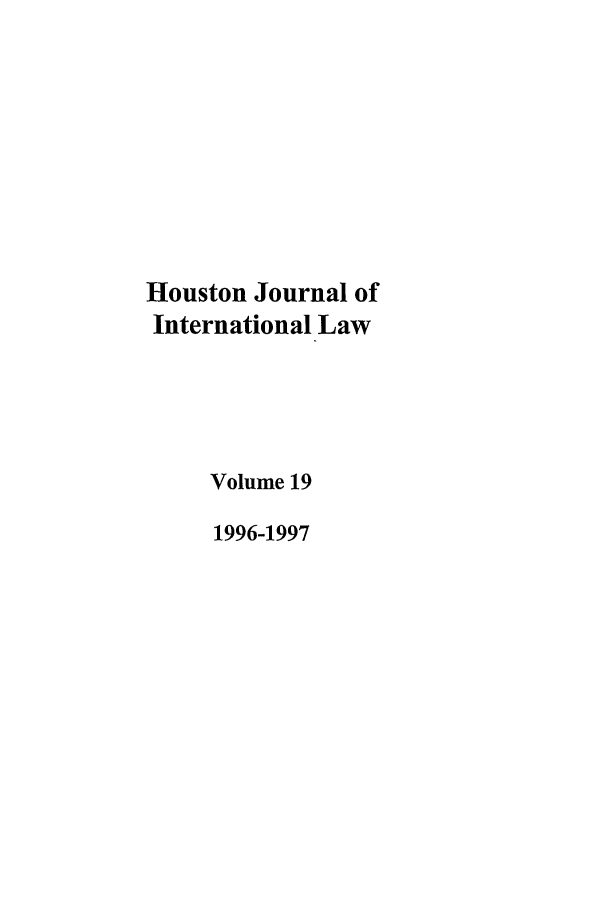 handle is hein.journals/hujil19 and id is 1 raw text is: Houston Journal of