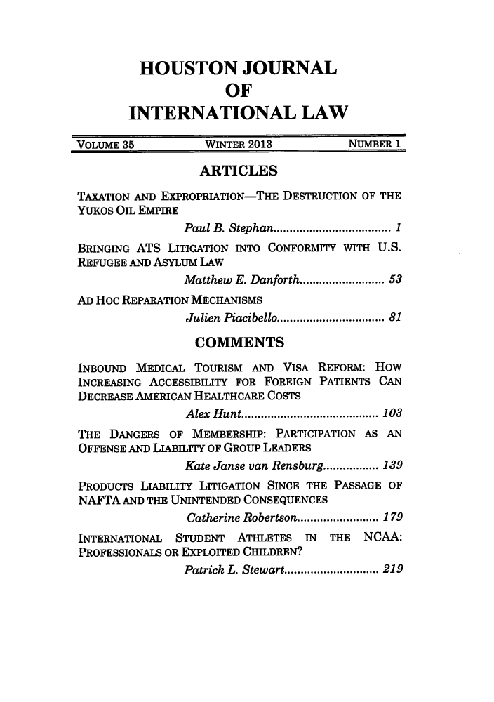 handle is hein.journals/hujil35 and id is 1 raw text is: HOUSTON JOURNAL