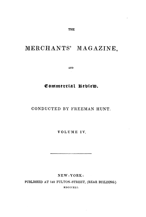 handle is hein.journals/huntsme4 and id is 1 raw text is: THE