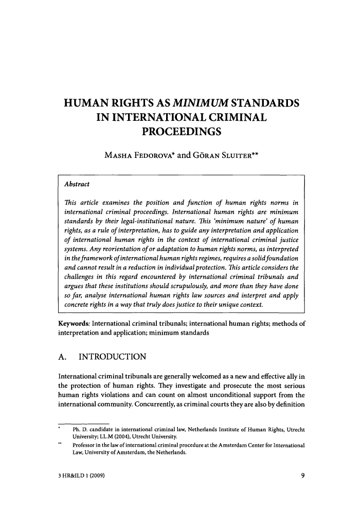 handle is hein.journals/hurandi3 and id is 9 raw text is: HUMAN RIGHTS AS MINIMUM STANDARDS