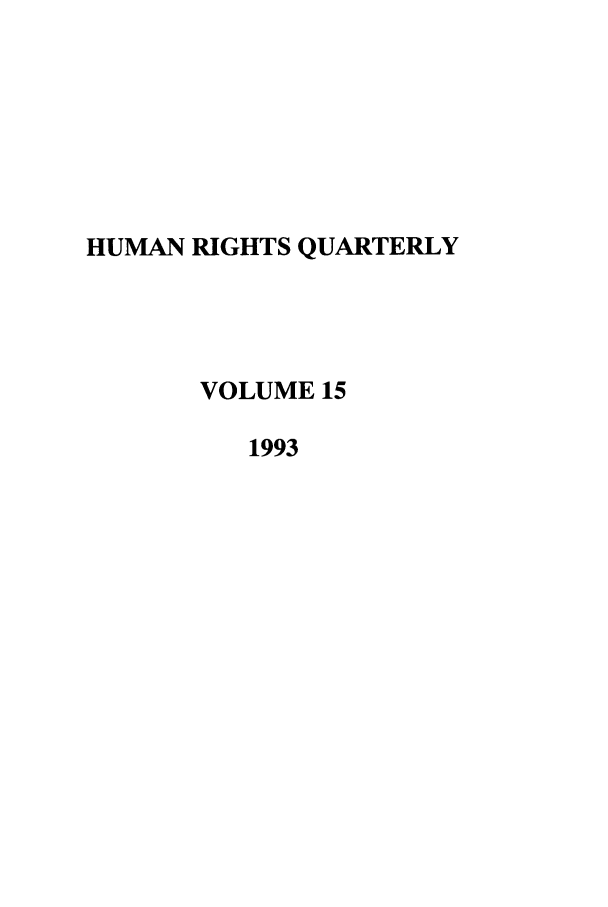 handle is hein.journals/hurq15 and id is 1 raw text is: HUMAN RIGHTS QUARTERLY