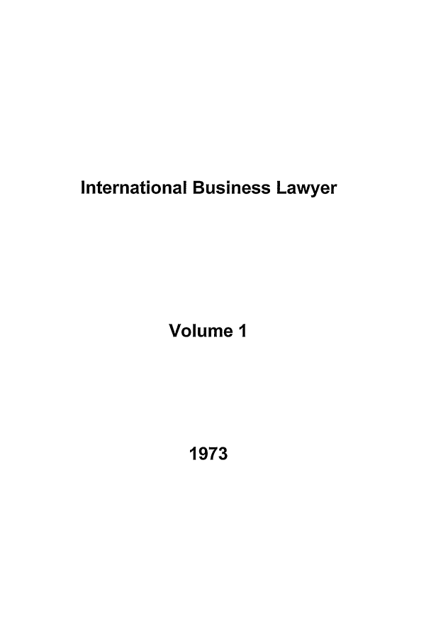 handle is hein.journals/ibl1 and id is 1 raw text is: International Business Lawyer