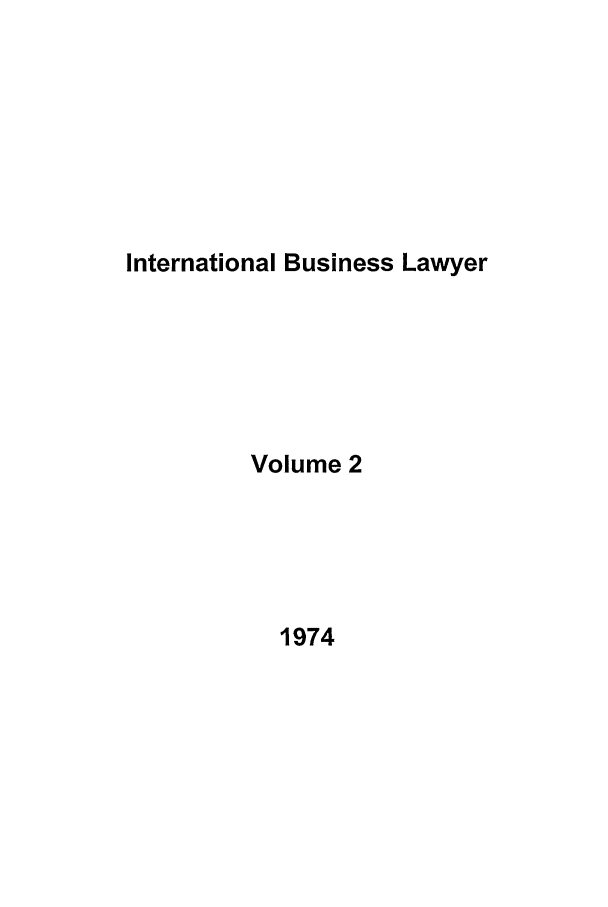 handle is hein.journals/ibl2 and id is 1 raw text is: International Business Lawyer