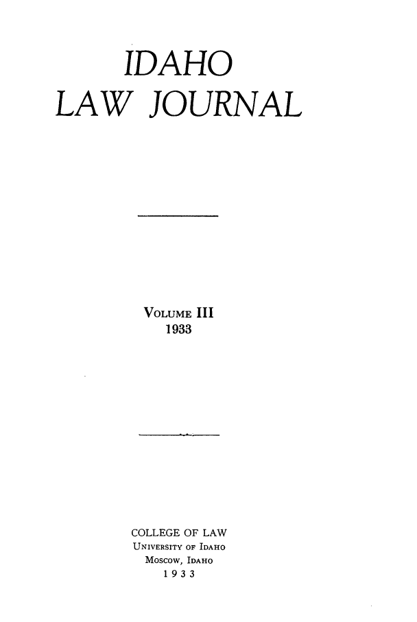handle is hein.journals/idaho3 and id is 1 raw text is: IDAHO