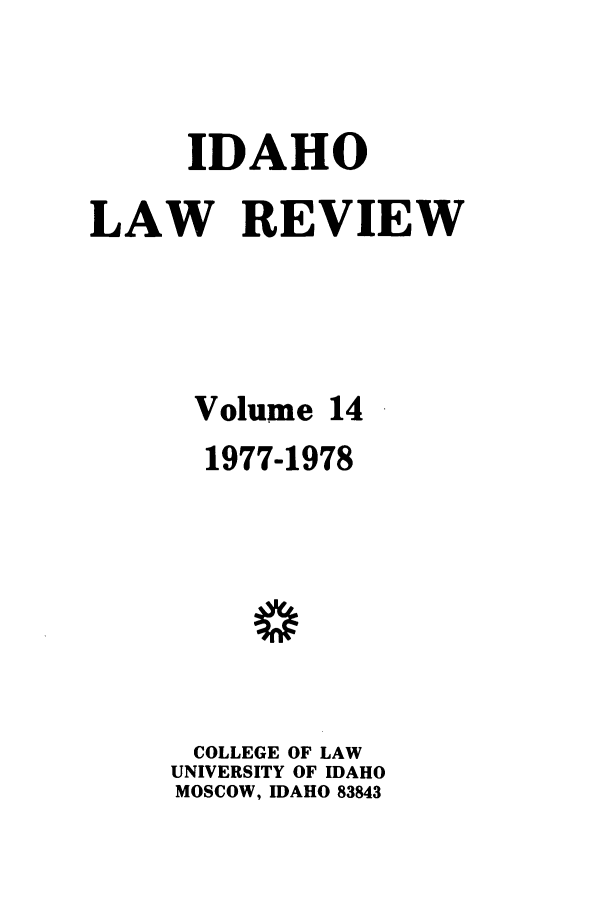 handle is hein.journals/idlr14 and id is 1 raw text is: IDAHO
