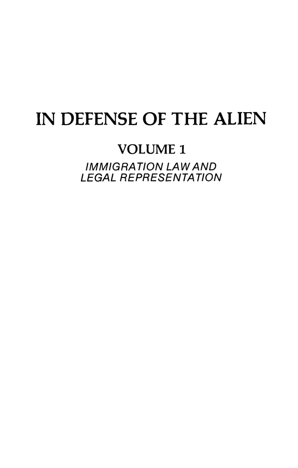handle is hein.journals/idotaproc1 and id is 1 raw text is: IN DEFENSE OF THE ALIEN