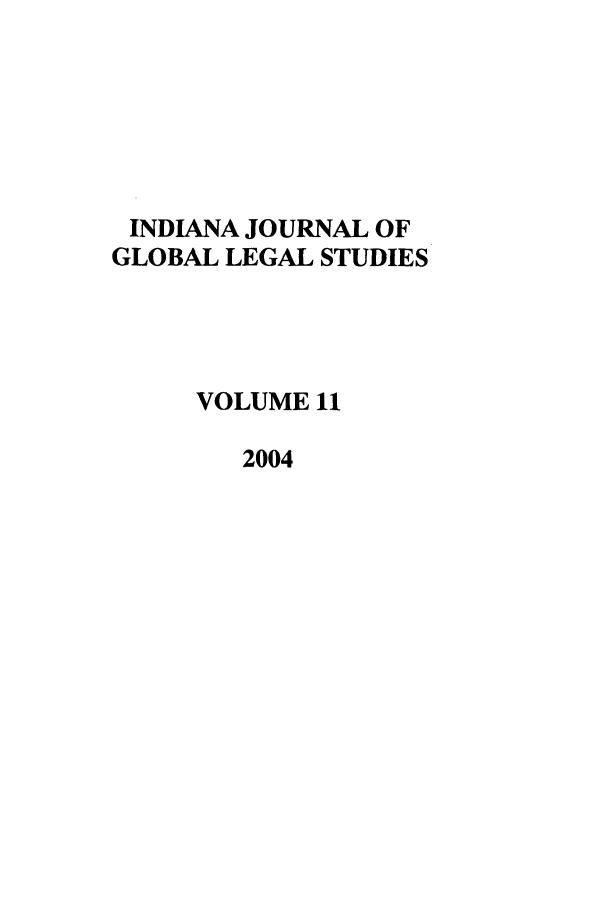 handle is hein.journals/ijgls11 and id is 1 raw text is: INDIANA JOURNAL OF