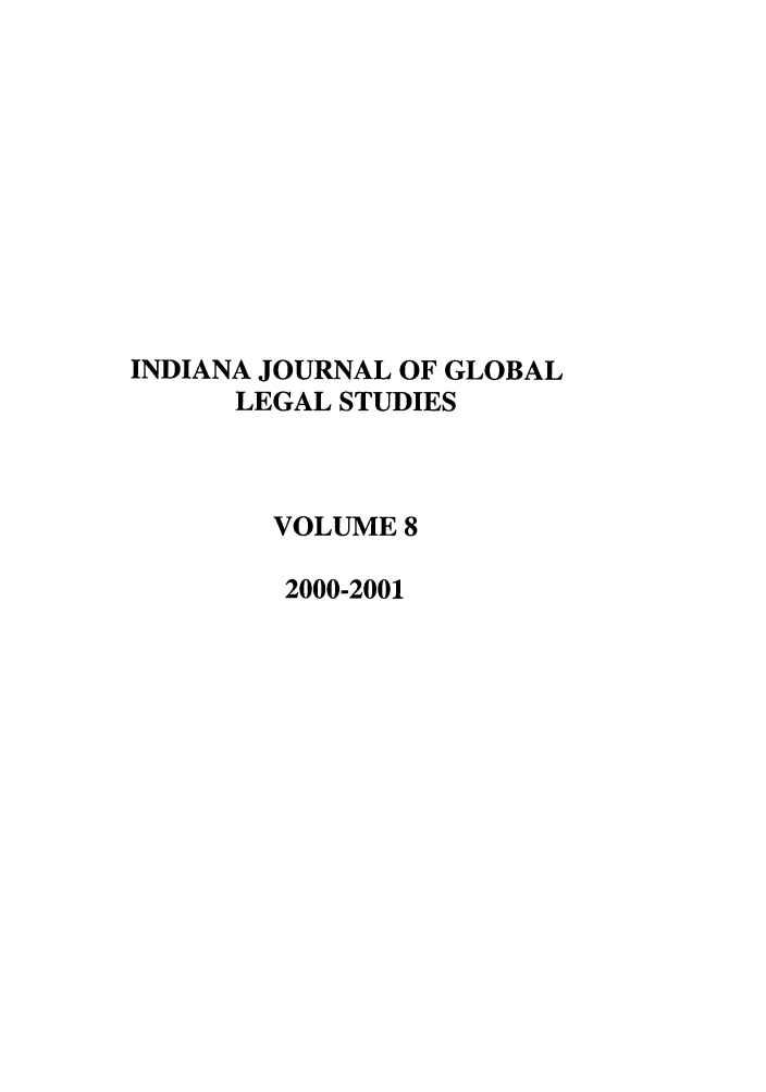 handle is hein.journals/ijgls8 and id is 1 raw text is: INDIANA JOURNAL OF GLOBAL
