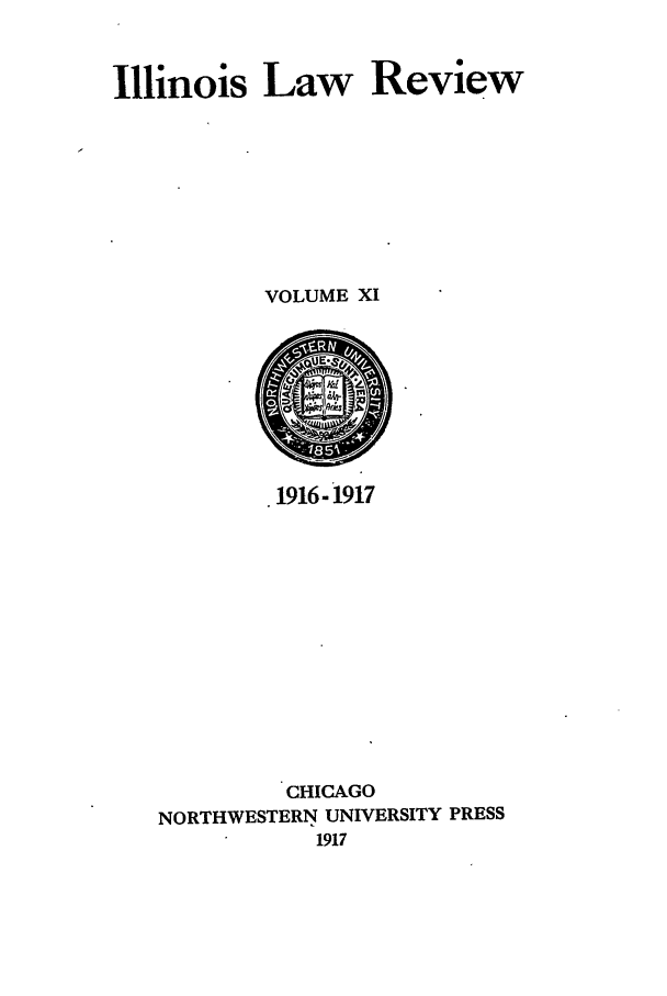 handle is hein.journals/illlr11 and id is 1 raw text is: Illinois Law Review