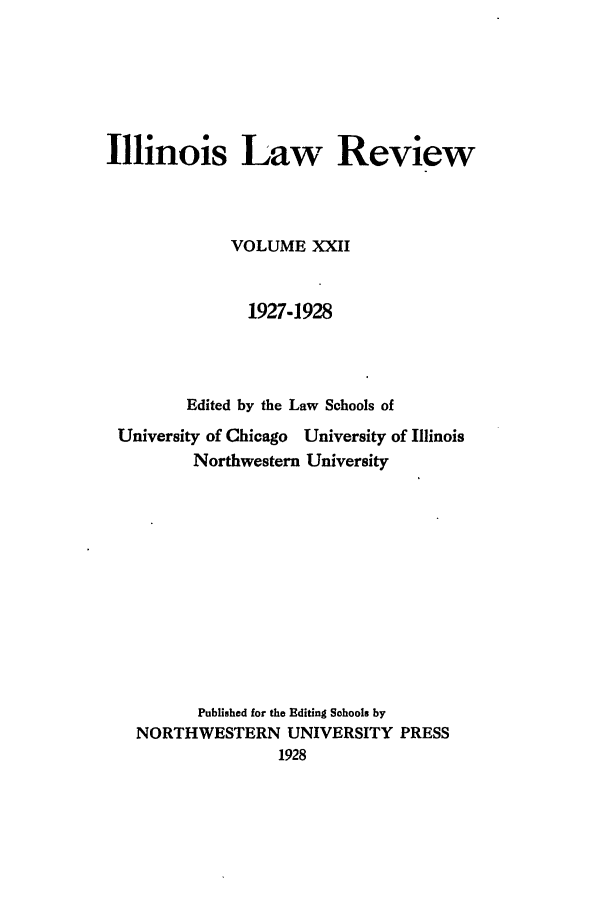 handle is hein.journals/illlr22 and id is 1 raw text is: Illinois Law Review