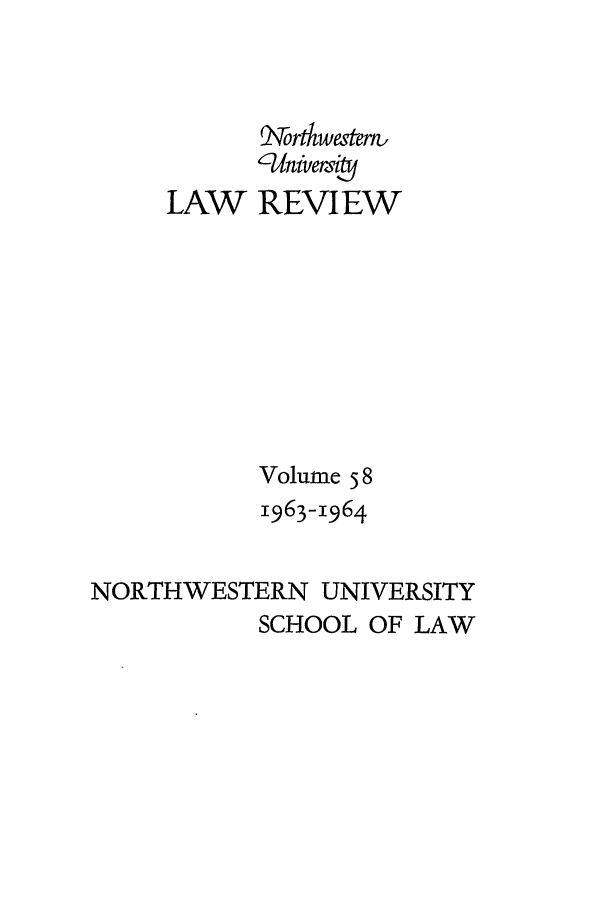 handle is hein.journals/illlr58 and id is 1 raw text is: --Uveri.