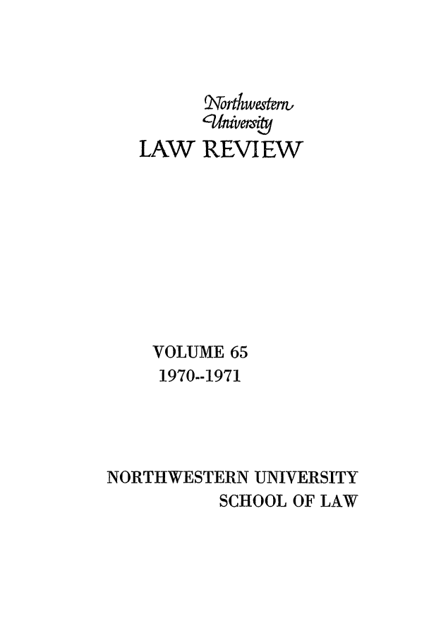 handle is hein.journals/illlr65 and id is 1 raw text is: ortwustem