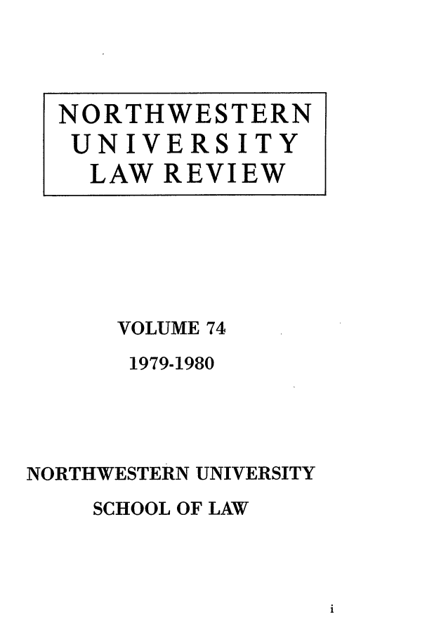 handle is hein.journals/illlr74 and id is 1 raw text is: VOLUME 74