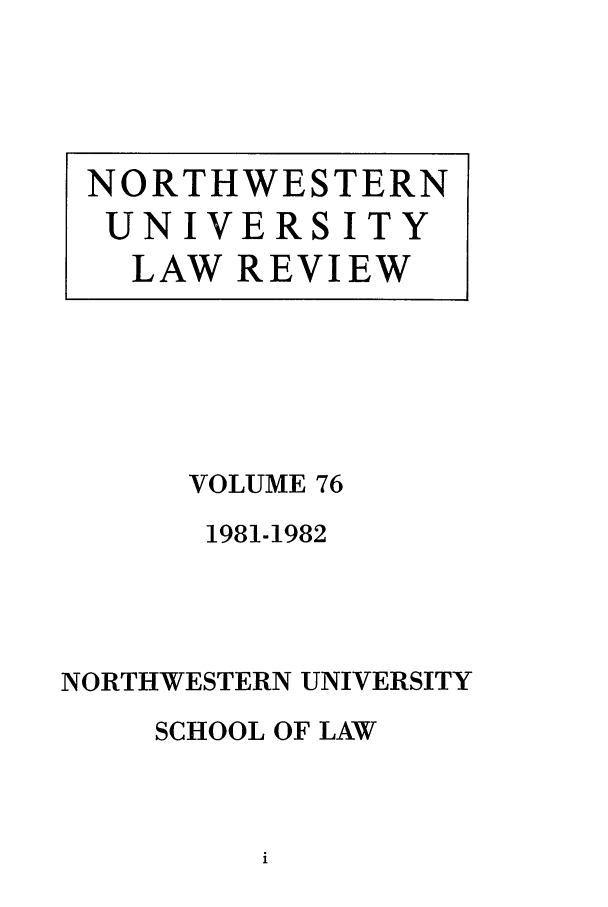 handle is hein.journals/illlr76 and id is 1 raw text is: VOLUME 76