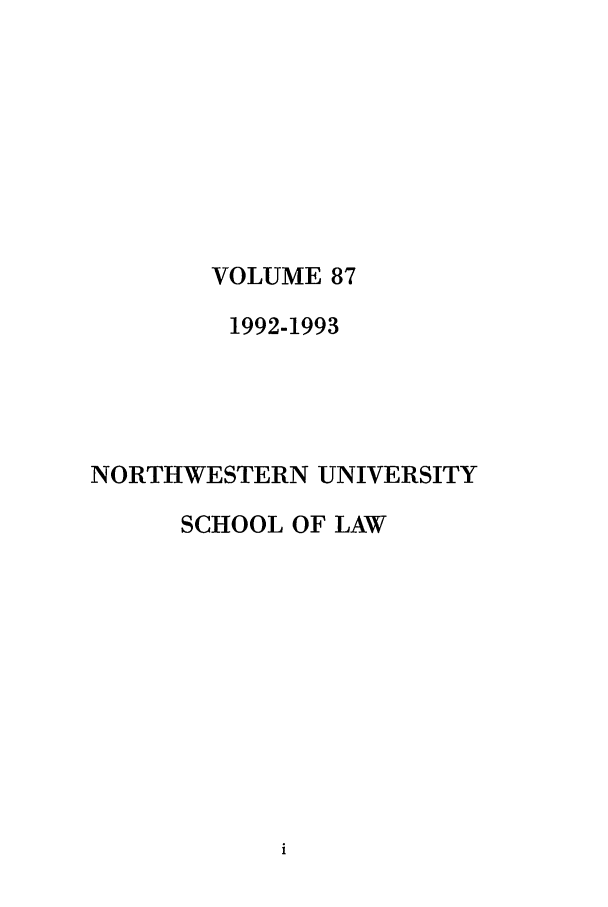 handle is hein.journals/illlr87 and id is 1 raw text is: VOLUME 87
