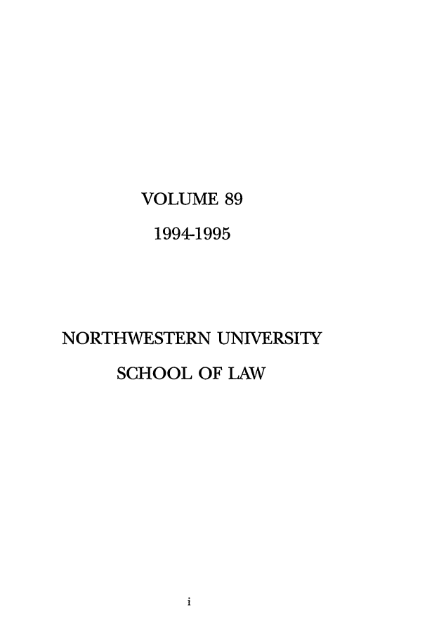 handle is hein.journals/illlr89 and id is 1 raw text is: VOLUME 89