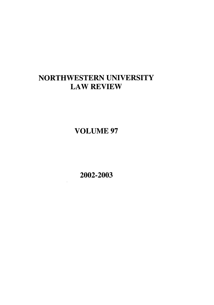 handle is hein.journals/illlr97 and id is 1 raw text is: NORTHWESTERN UNIVERSITY