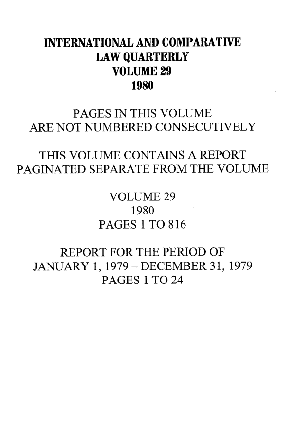 handle is hein.journals/incolq29 and id is 1 raw text is: INTERNATIONAL AND COMPARATIVE