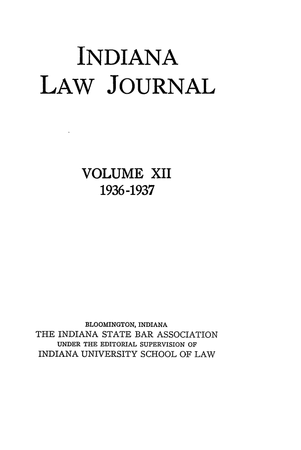 handle is hein.journals/indana12 and id is 1 raw text is: INDIANA