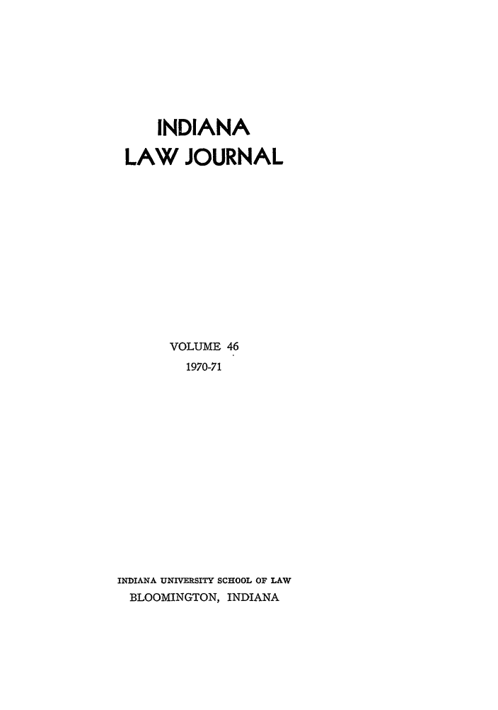 handle is hein.journals/indana46 and id is 1 raw text is: INDIANA