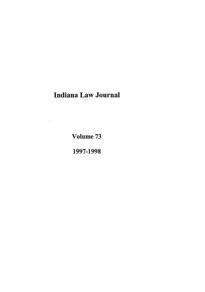handle is hein.journals/indana73 and id is 1 raw text is: Indiana Law Journal