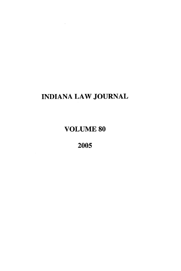 handle is hein.journals/indana80 and id is 1 raw text is: INDIANA LAW JOURNAL