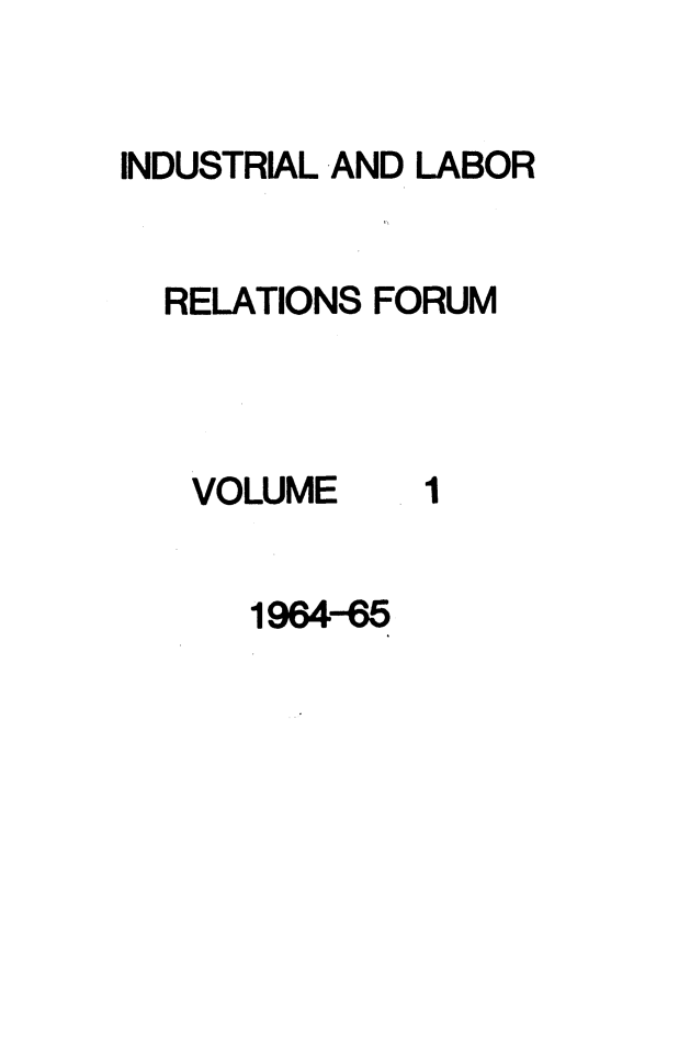 handle is hein.journals/indlref1 and id is 1 raw text is: INDUSTRIAL AND LABOR