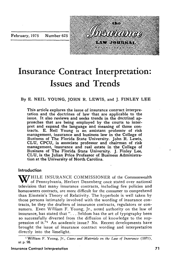 handle is hein.journals/inslj37 and id is 71 raw text is: Insurance Contract Interpretation:
