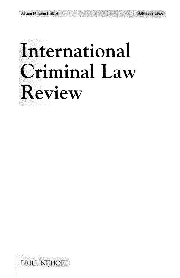 handle is hein.journals/intcrimlrb14 and id is 1 raw text is: Volume 14, Issue 1, 2014