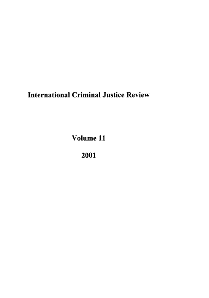 handle is hein.journals/intcrm11 and id is 1 raw text is: International Criminal Justice Review