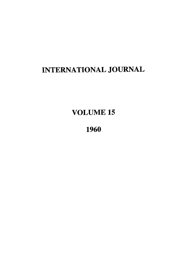 handle is hein.journals/intj15 and id is 1 raw text is: INTERNATIONAL JOURNAL