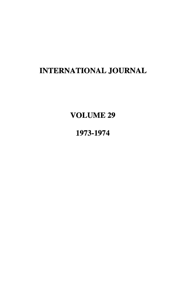 handle is hein.journals/intj29 and id is 1 raw text is: INTERNATIONAL JOURNAL