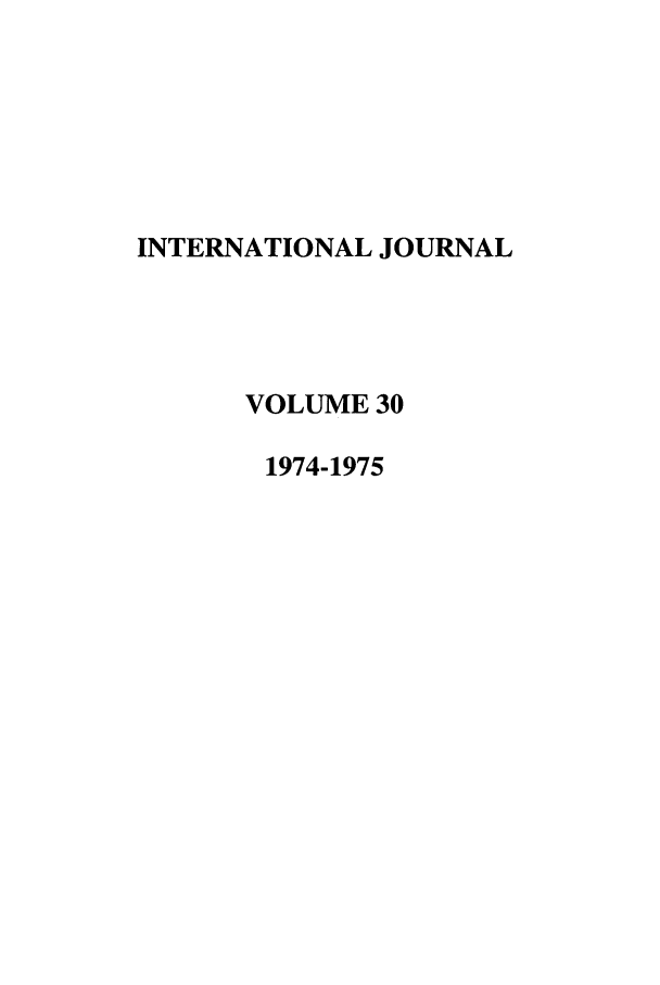 handle is hein.journals/intj30 and id is 1 raw text is: INTERNATIONAL JOURNAL