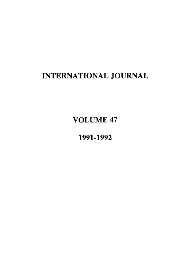 handle is hein.journals/intj47 and id is 1 raw text is: INTERNATIONAL JOURNAL