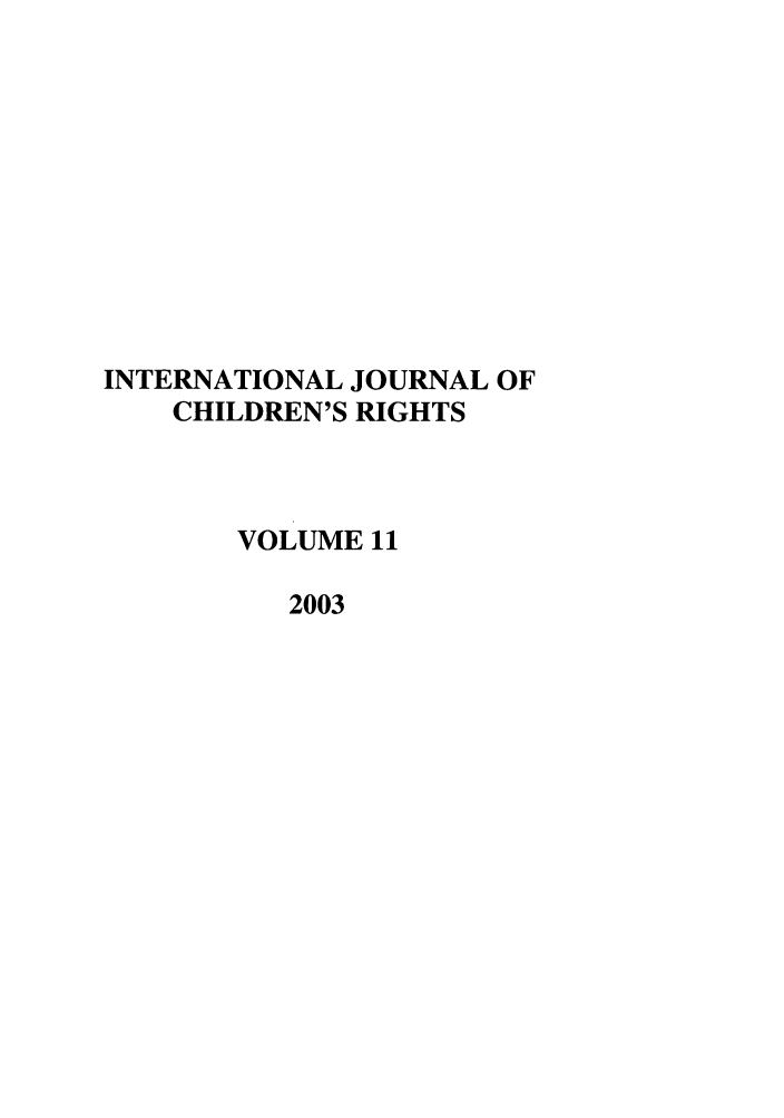 handle is hein.journals/intjchrb11 and id is 1 raw text is: INTERNATIONAL JOURNAL OF