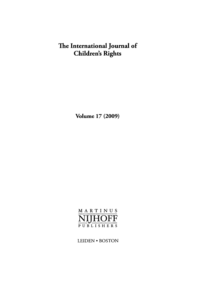 handle is hein.journals/intjchrb17 and id is 1 raw text is: The International Journal of