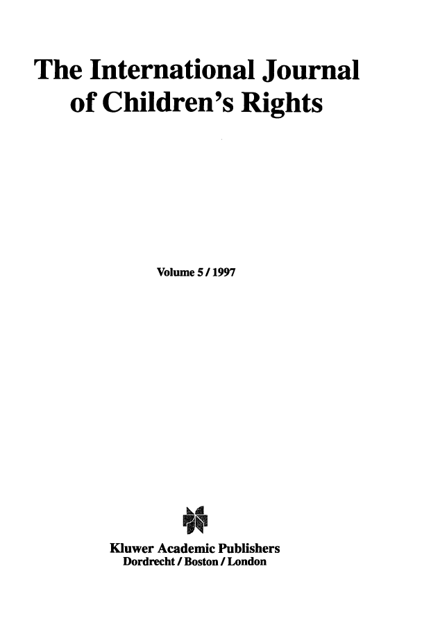 handle is hein.journals/intjchrb5 and id is 1 raw text is: The International Journal