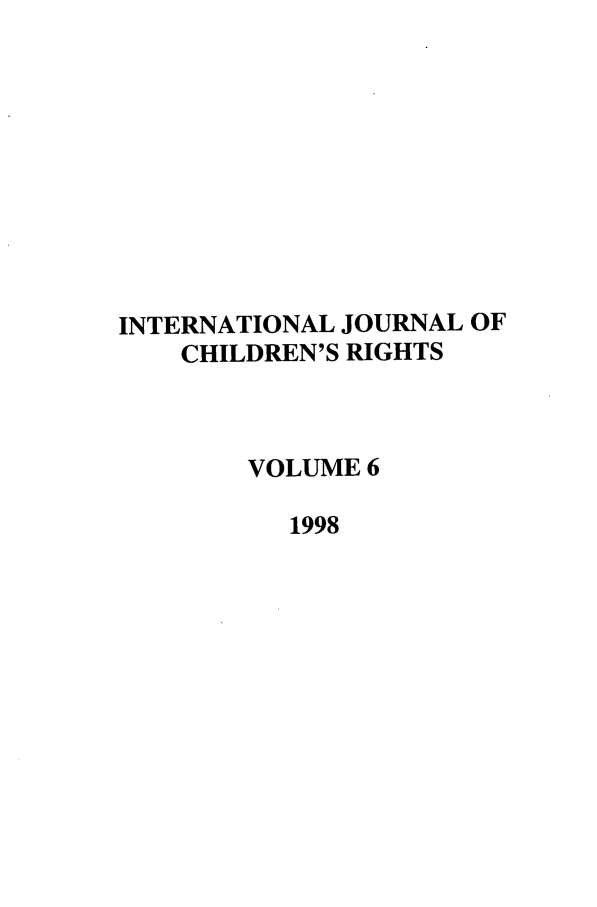 handle is hein.journals/intjchrb6 and id is 1 raw text is: INTERNATIONAL JOURNAL OF