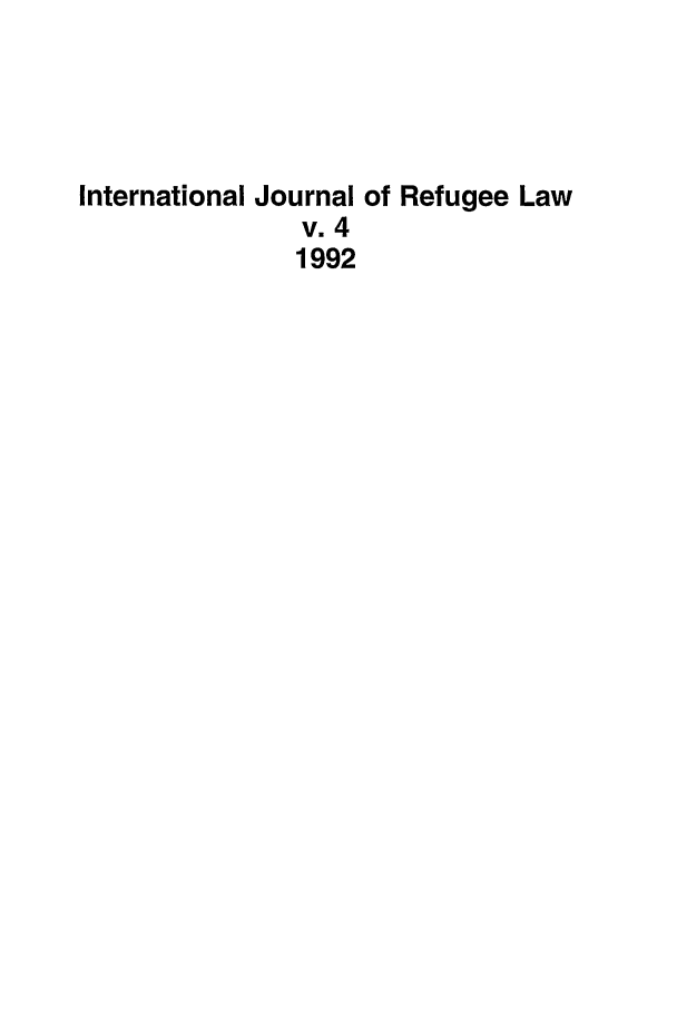 handle is hein.journals/intjrl4 and id is 1 raw text is: International Journal of Refugee Law