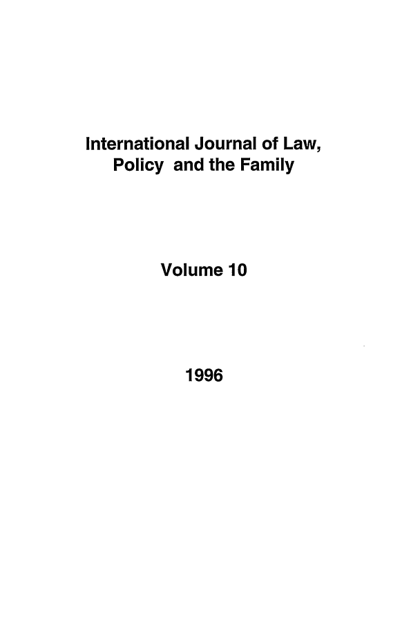 handle is hein.journals/intlpf10 and id is 1 raw text is: International Journal of Law,