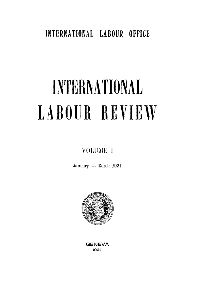 handle is hein.journals/intlr1 and id is 1 raw text is: INTERNATIONAL LABOUR OFFICE