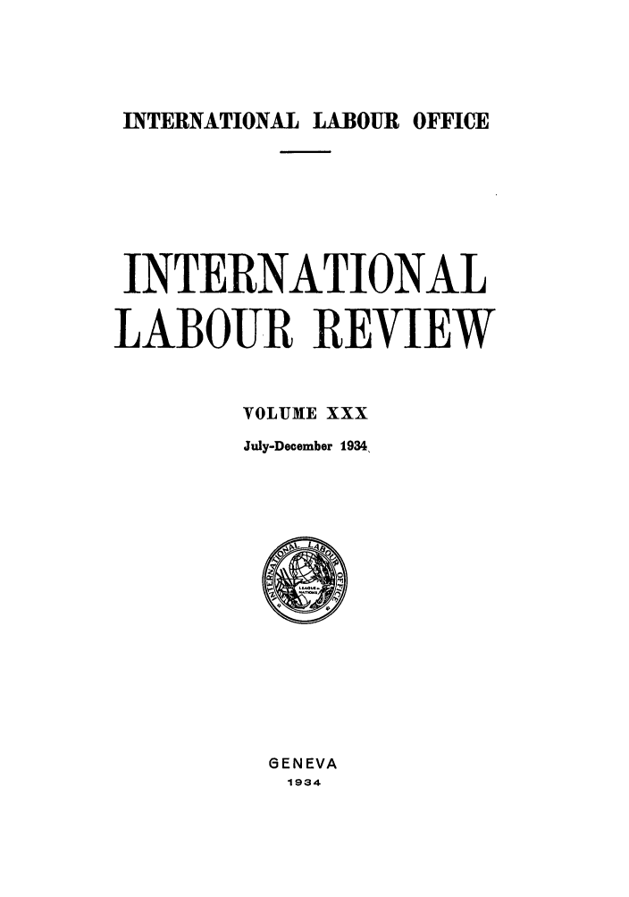 handle is hein.journals/intlr30 and id is 1 raw text is: INTERNATIONAL LABOUR OFFICE