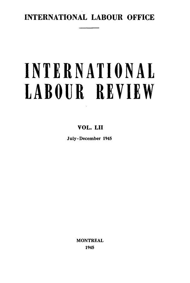 handle is hein.journals/intlr52 and id is 1 raw text is: INTERNATIONAL LABOUR OFFICE