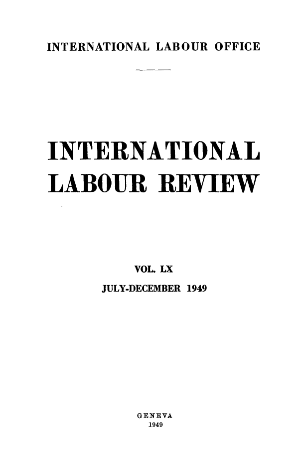 handle is hein.journals/intlr60 and id is 1 raw text is: INTERNATIONAL LABOUR OFFICE