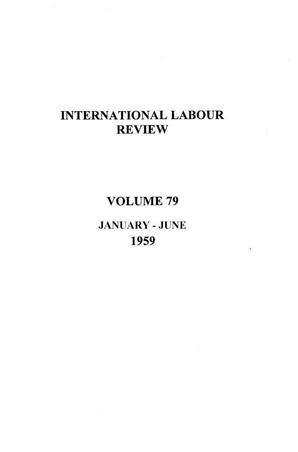 handle is hein.journals/intlr79 and id is 1 raw text is: INTERNATIONAL LABOUR