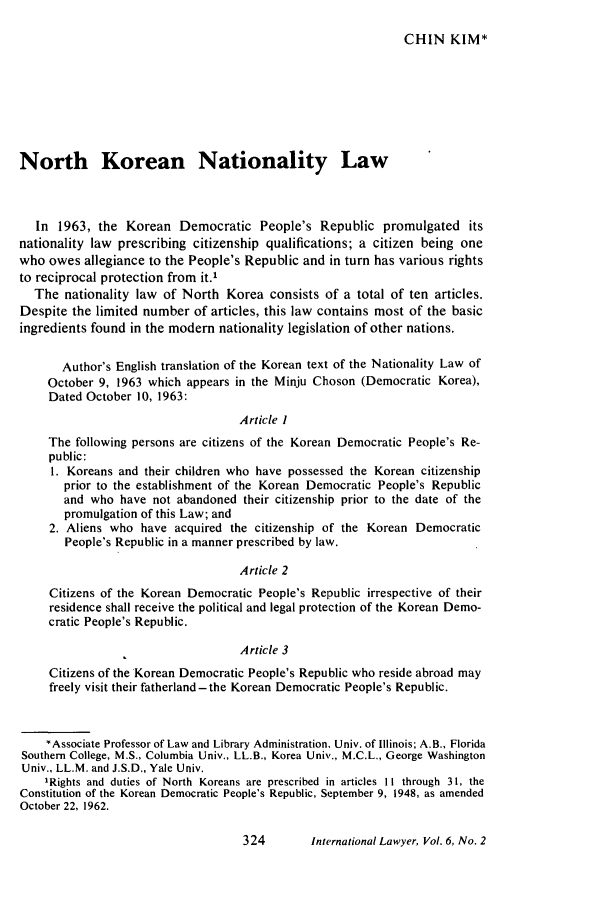 handle is hein.journals/intlyr6 and id is 334 raw text is: CHIN KIM*