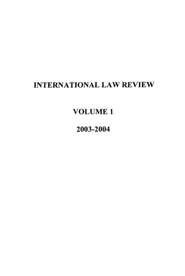 handle is hein.journals/intnlwrv1 and id is 1 raw text is: INTERNATIONAL LAW REVIEW